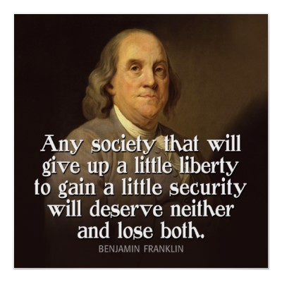 ben_franklin_quote_any_society_that_will_give_poster-r07cc594fe018456b85e13133f59f0d6a_oxm_400